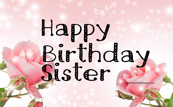 Happy Birthday to ... Sister