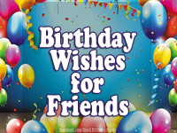 Birthday Wishes for Friends