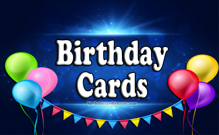 Birthday Cards - Happy Birthday Images and Wishes