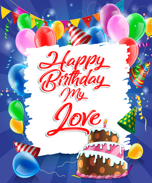 My Love - Happy Birthday Card (VIDEO)