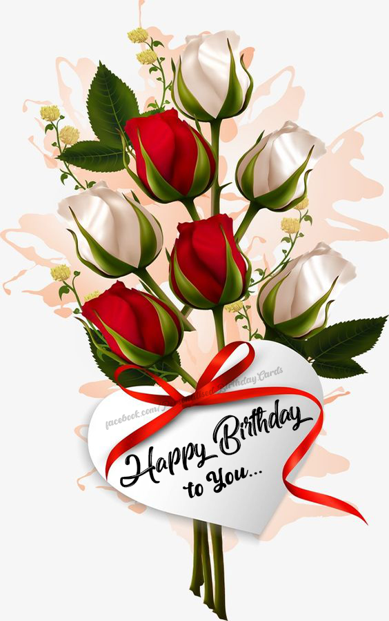 Birthday Card with Rose image, Happy Birthday to You....